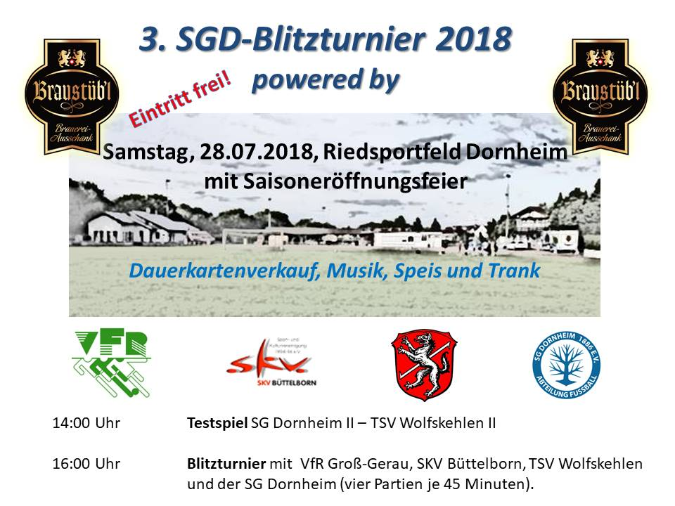 3. SGD Blitzturnier powered by Braustübl', Sa. 28.07.2018 / ab 14 Uhr